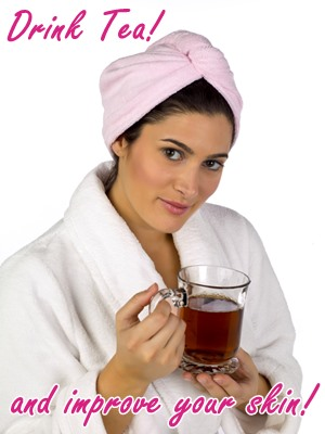 drink tea and improve your skin
