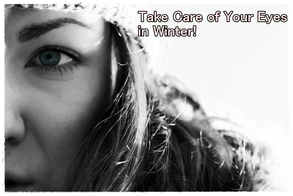 take care of your eyes in winter